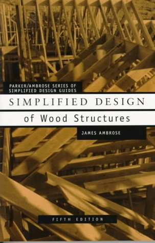 9780471179894: Simplified Design of Wood Structures