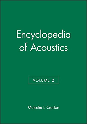 Encyclopedia of Acoustics Volume Two: (Vol 2): Crocker