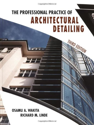 9780471180166: The Professional Practice of Architectural Detailing