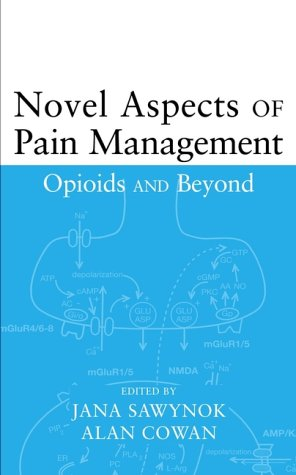 9780471180173: Novel Aspects of Pain Management: Opioids and Beyond