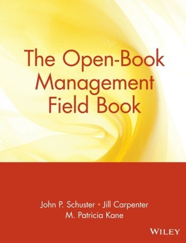 9780471180364: The Open-Book Management Field Book