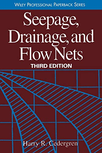 Seepage, Drainage, and Flow Nets: Cedergren, Harry R.