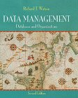 9780471180746: Data Management: Databases and Organizations
