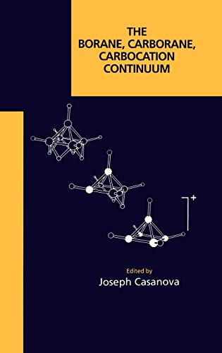 9780471180753: The Borane, Carborane, Carbocation Continuum