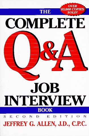 9780471180944: The Complete Q&A Job Interview Book