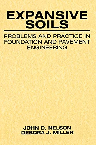 9780471181149: Expansive Soils: Problems and Practice in Foundation and Pavement Engineering (Wiley Professional)