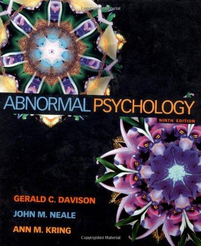 Abnormal Psychology: Gerald C. Davison,