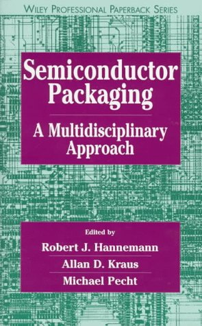 9780471181231: Semiconductor Packaging: A Multidisciplinary Approach (Wiley Professional)