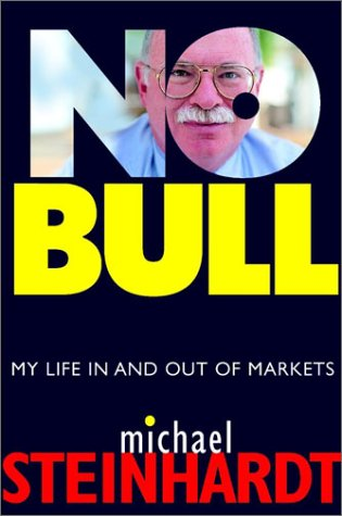 9780471181521: No Bull: My Life in and Out of Markets