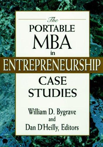 The Portable MBA in Entrepreneurship Case Studies: William D. Bygrave,