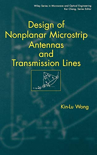 9780471182443: Design of Nonplanar Microstrip Antennas and Transmission Lines (Wiley Series in Microwave and Optical Engineering)