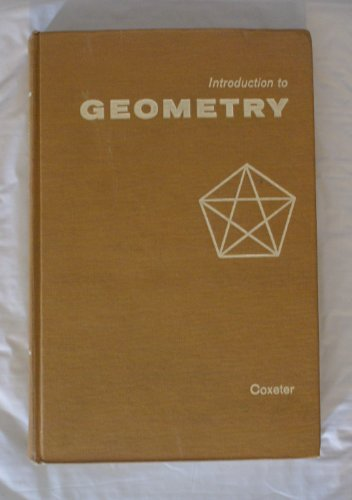Introduction to Geometry, second edition: Coxeter, H.S.M.
