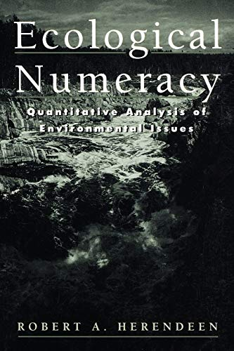 9780471183099: Ecological Numeracy: Quantitative Analysis of Environmental Issues