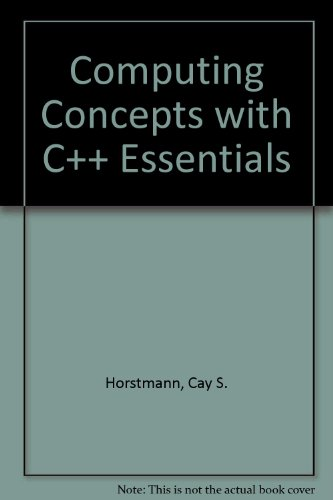 9780471183150: Computing Concepts with C++ Essentials