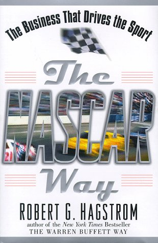 9780471183167: The NASCAR Way: The Business That Drives the Sport