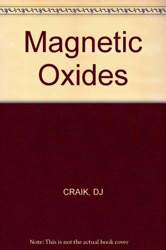 Magnetic Oxides. Parts 1 and 2: Craik, D. J.