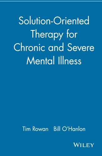 9780471183624: Solution-Oriented Therapy for Chronic and Severe Mental Illness