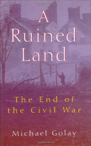9780471183679: A Ruined Land: The End of the Civil War