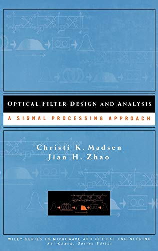 9780471183730: Optical Filter Design and Analysis: A Signal Processing Approach