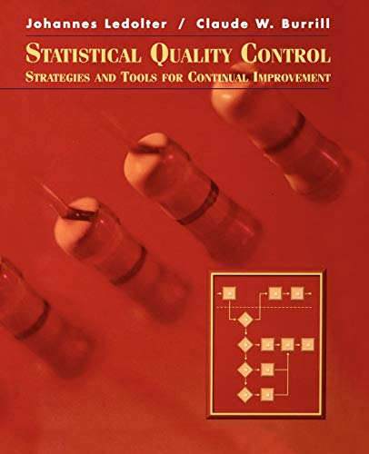 Statistical Quality Control : Strategies and Tools: Claude W. Burrill;