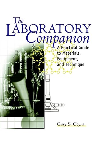 9780471184225: The Laboratory Companion: A Practical Guide to Materials, Equipment and Techniques