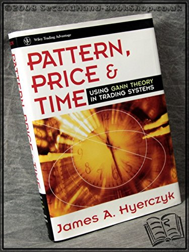 9780471184454: Pattern, Price & Time: Using Gann Theory in Trading Systems