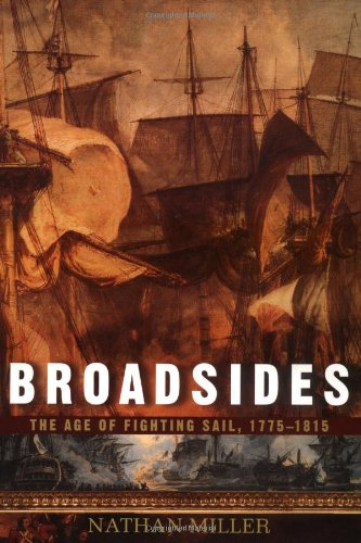 9780471185178: Broadsides: The Age of Fighting Sail, 1775-1815