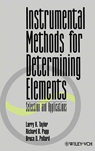 9780471185550: Instrumental Methods for Determining Elements: Selection and Applications