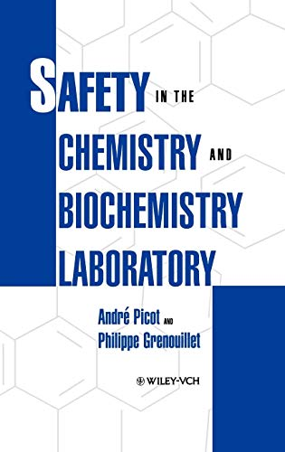 9780471185567: Safety in the Chemistry and Biochemistry Laboratory