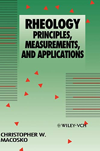 Rheology: Principles, Measurements, and Applications: Ch. W. Macosko