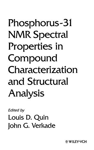 9780471185871: Phosphorus-31 NMR Spectral Properties in Compound Characterization and Structural Analysis (Methods in Stereochemical Analysis)