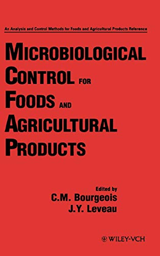 Microbiological Control for Foods and Agricultural Products (Hardback)