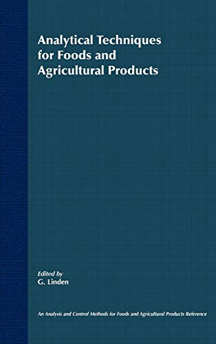 Analytical Techniques for Foods and Agricultural P Agricultural Products (Hardback): G. Linden