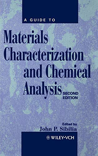 9780471186335: A Guide to Materials Characterization and Chemical Analysis