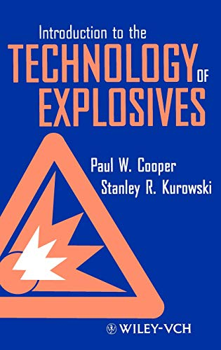 9780471186359: Introduction to the Technology of Explosives (Mechanical Engineering)