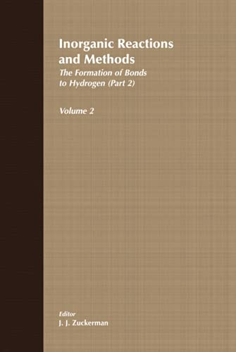 9780471186557: Inorganic Reactions and Methods, The Formation of the Bond to Hydrogen (Part 2) (Volume 2)