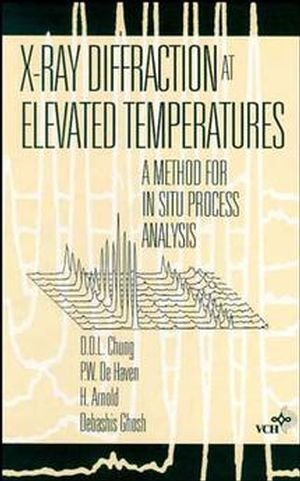 9780471187264: X-ray Diffraction at Elevated Temperatures: A Method for In Situ Process Analysis