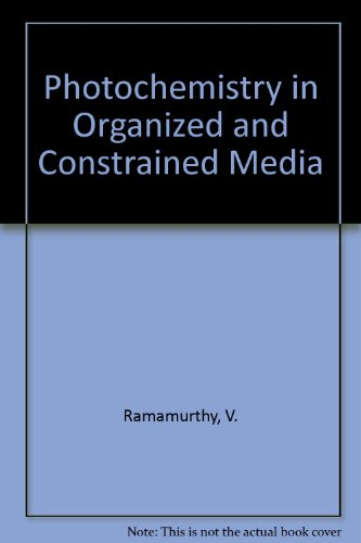 9780471187448: Photochemistry in Organized and Constrained Media