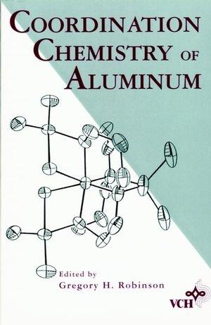 9780471187950: Coordination Chemistry of Aluminum