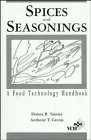 9780471188391: Spices and Seasonings: A Food Technology Handbook (Food Science and Technology)
