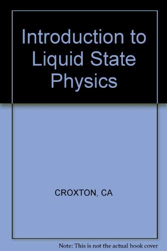 9780471189336: Introduction to Liquid State Physics