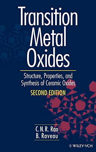 9780471189718: Transition Metal Oxides: Structure, Properties, and Synthesis of Ceramic Oxides