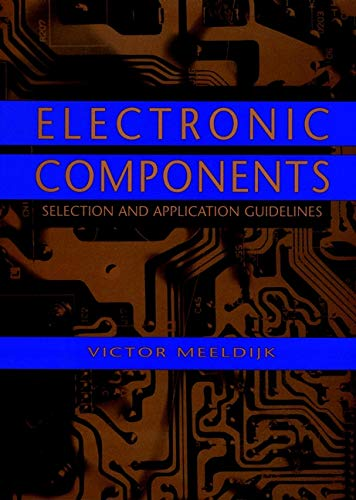 9780471189725: Electronic Components : Selection and Application Guidelines