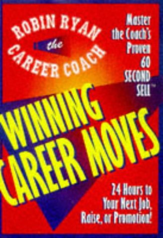 9780471190660: 24 Hours to Your Next Job, Raise, or Promotion (Career Coach Series)