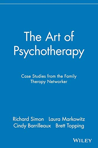 The Art of Psychotherapy: Case Studies from: Richard Simon