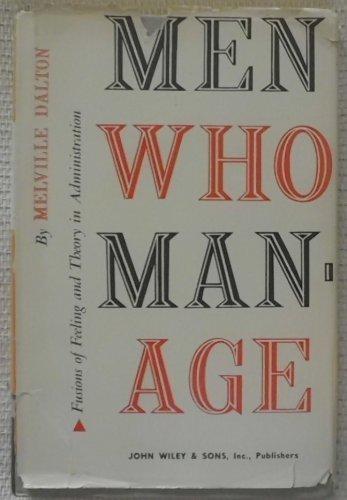 Men who manage : fusions of feeling: Dalton, Melville