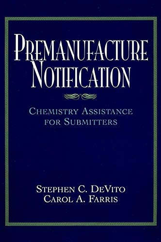9780471191513: Premanufacture Notification: Chemistry Assistance for Submitters