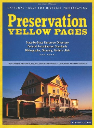 9780471191834: Preservation Yellow Pages: The Complete Information Source for Homeowners, Communities, and Professionals