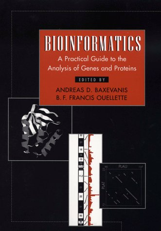 9780471191964: Bioinformatics: A Practical Guide to the Analysis of Genes and Proteins (Methods of Biochemical Analysis)
