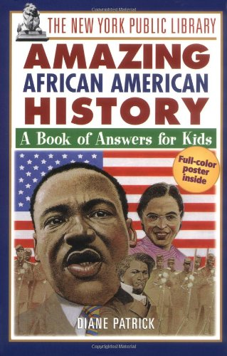 9780471192176: The New York Public Library Amazing African American History: A Book of Answers for Kids (The New York Public Library Books for Kids)